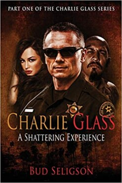 Charlie Glass: A Shattering Experience