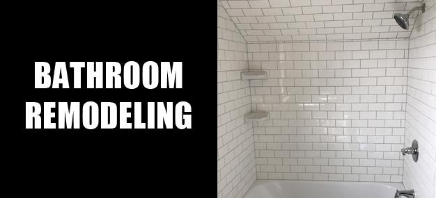 Remodeling Services - Bathroom Remodeling