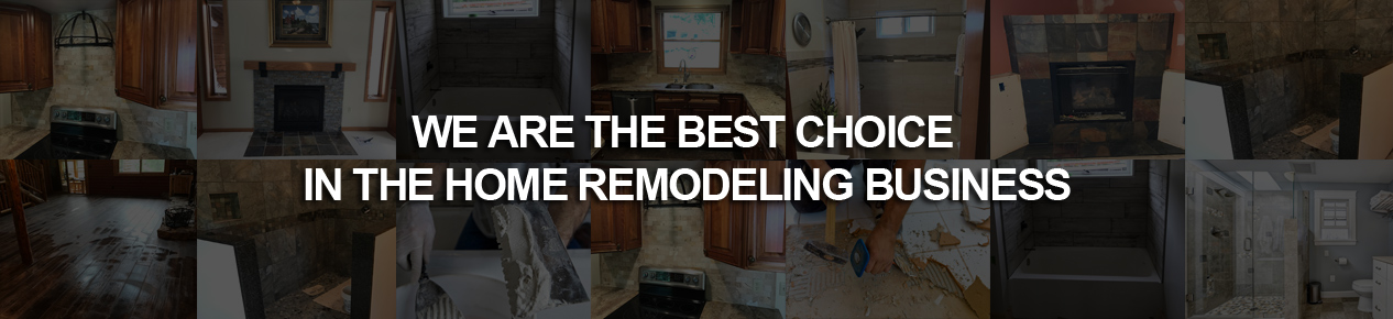 Kam Kay Construction - WE ARE THE BEST CHOICE IN THE HOME REMODELING BUSINESS
