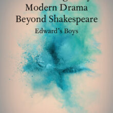 The First Book Solely Devoted to Edward's Boys (CUP)