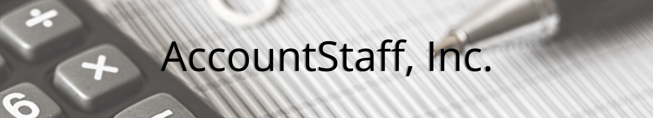 AccountStaff, Inc. Header - Image of a calculator and pen laid on a notebook with the words AccountStaff, Inc. overlaid on top.