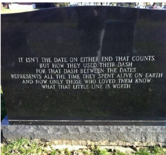 A good reminder for us all...<br>(gravesite unknown)