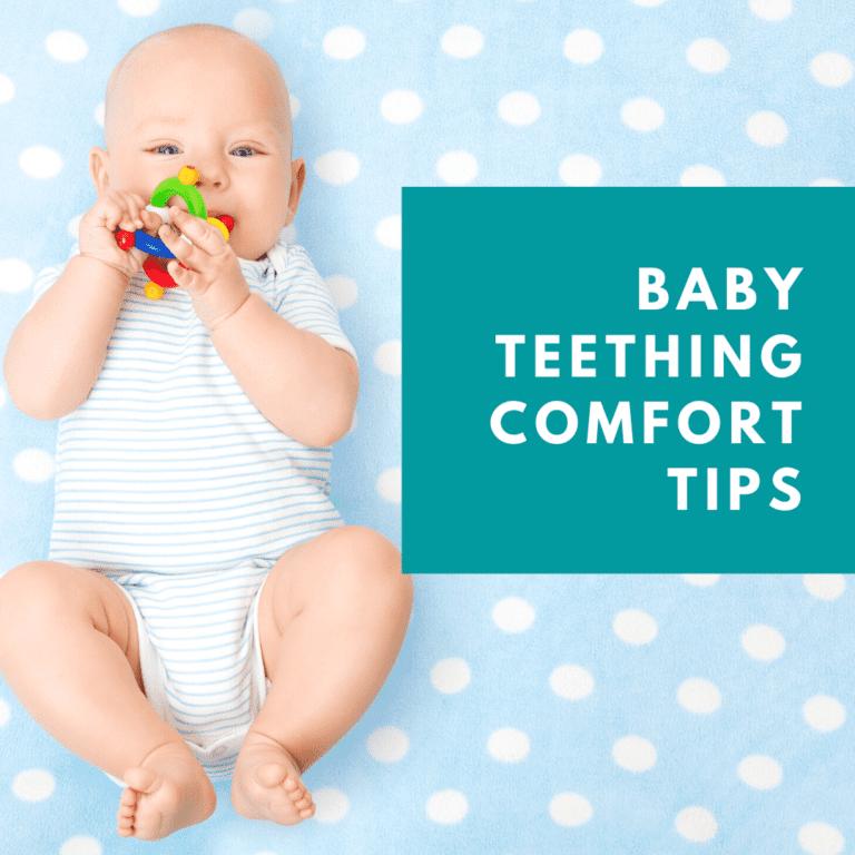 Baby Teething comfort Tips (1)