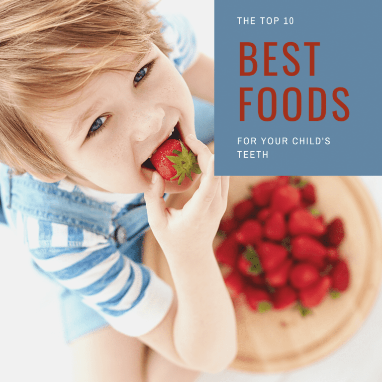The top 10 best foods for your child's teeth