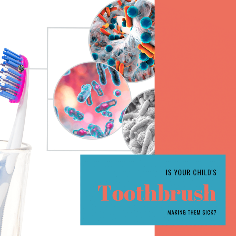 is your child's toothbrush making them sick