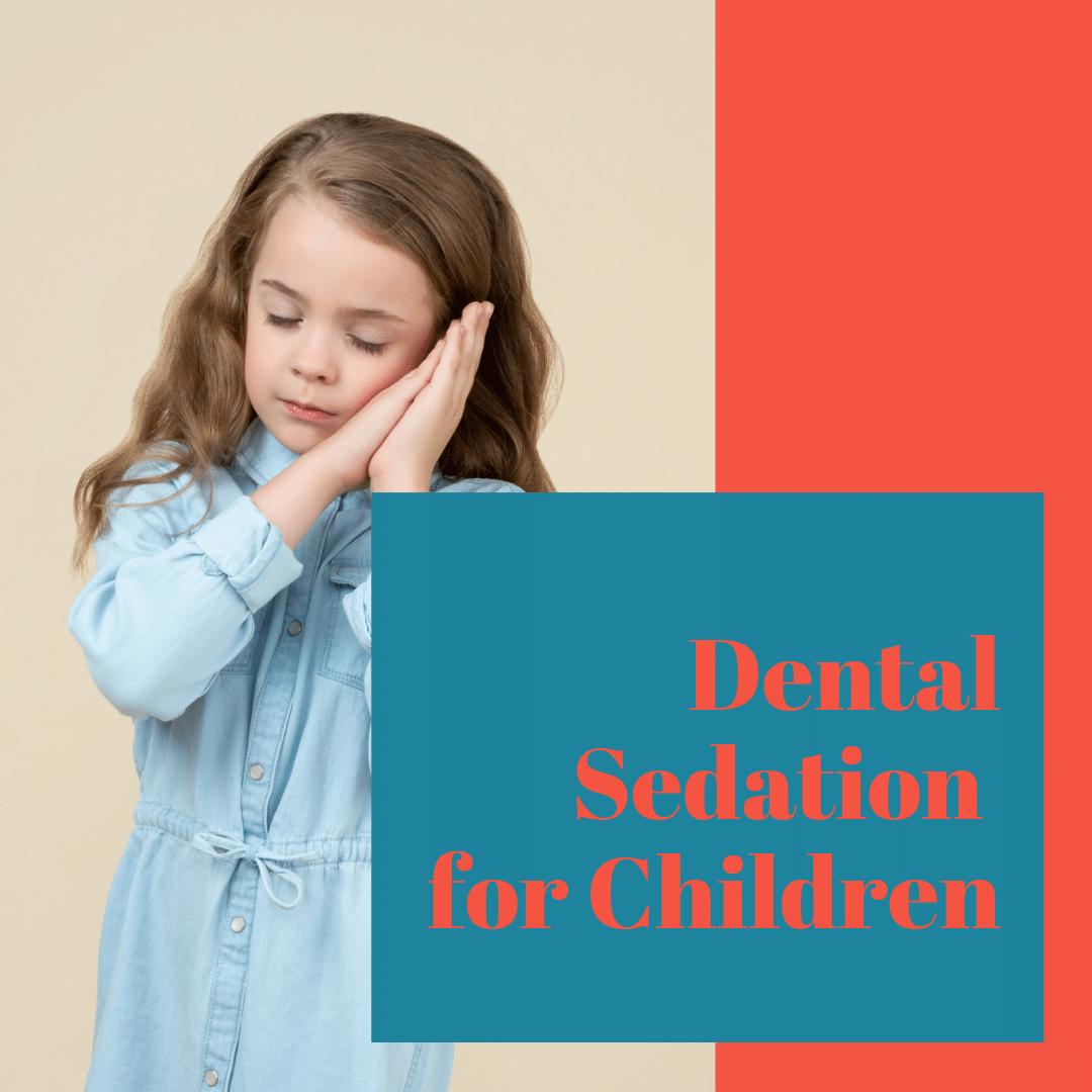 Dental Sedation for Children