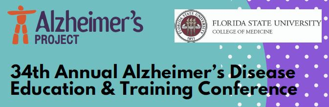 34th Annual Alzheimer's Disease Education & Training Conference