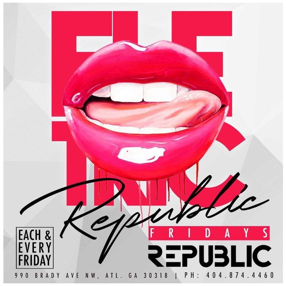 Electric Fridays @ Republic Lounge 3.29