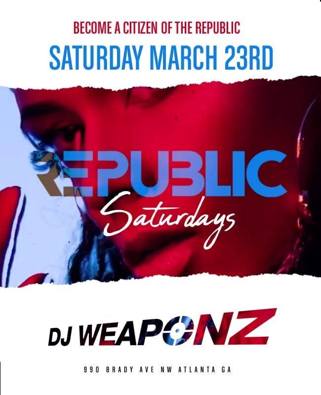 Republic Saturday March 23rd