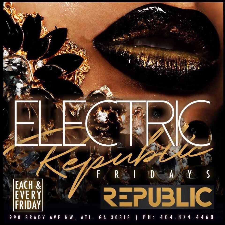 Electric Fridays @ Republic Lounge 4.12