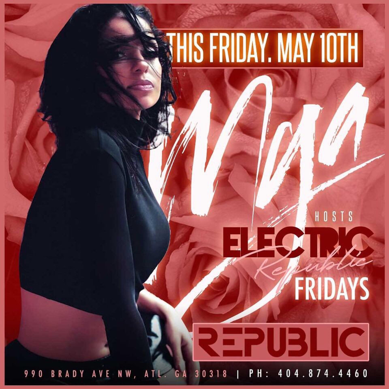 MYA : Electric Fridays @ Republic Lounge 05.10