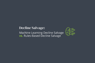 Blog: Machine-Learning vs Rules Based Decline Salvage