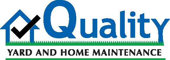 Quality Yard and Home Maintenance