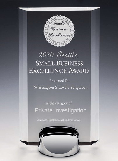 Small Business Excellence Award - Washington State Investigators Seattle Private Investigation Seattle   Tacoma   Everett   King County   Pierce County   Snohomish County