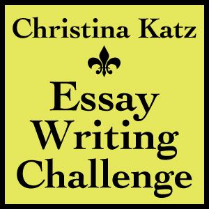 Christina Katz Essay Writing Challenge