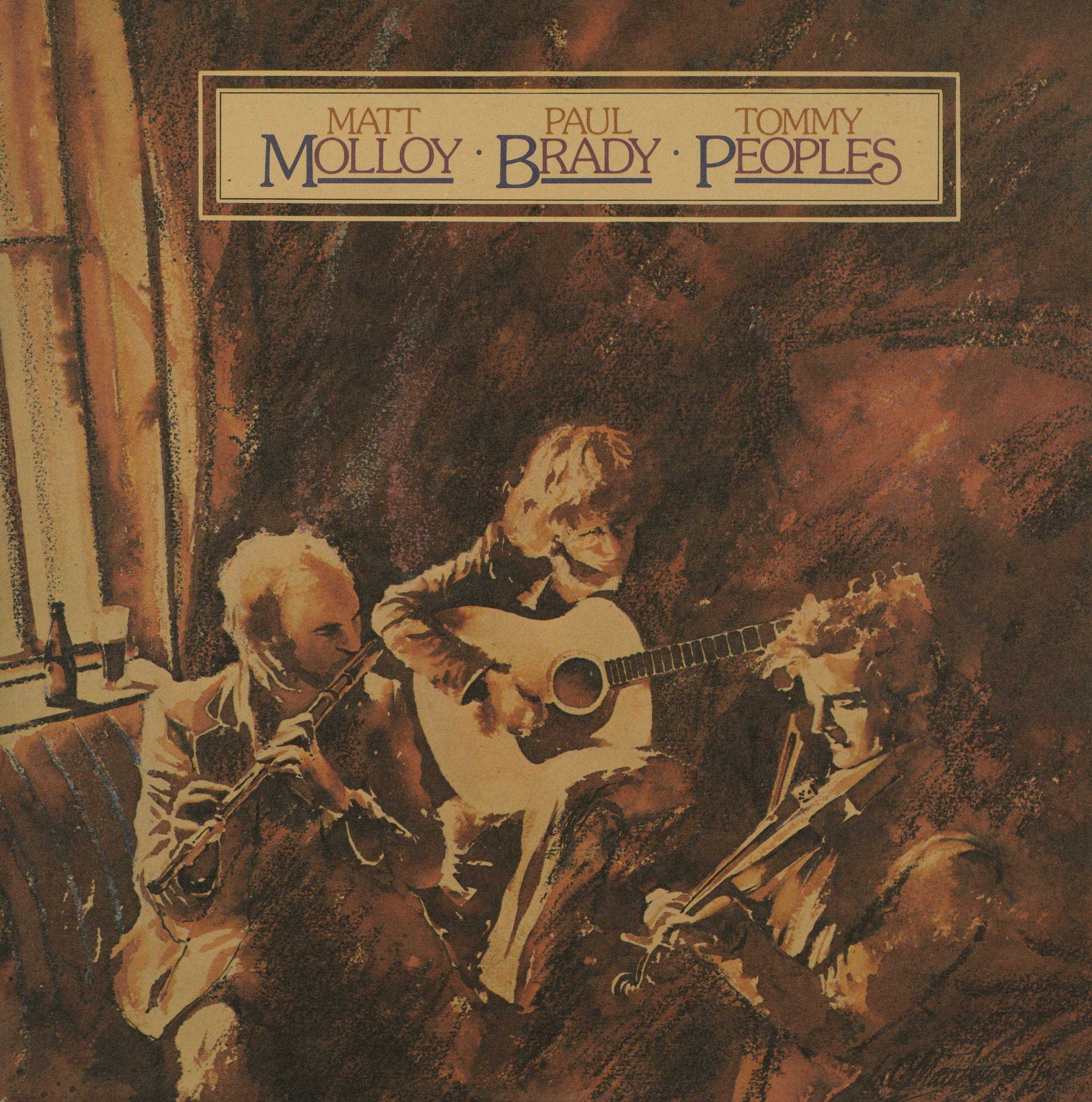 Matt Molloy | Paul Brady | Tommy Peoples