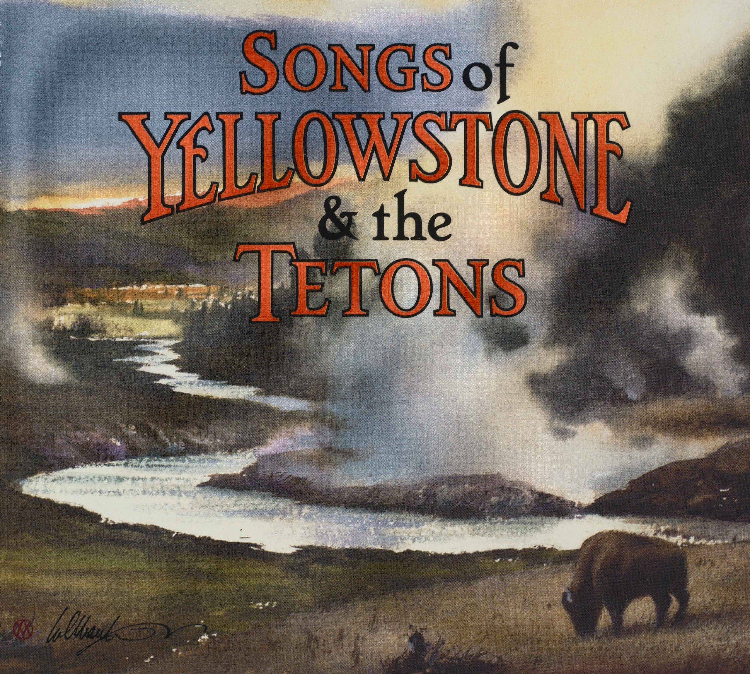 2008 Songs of Yellowstone & the Tetons