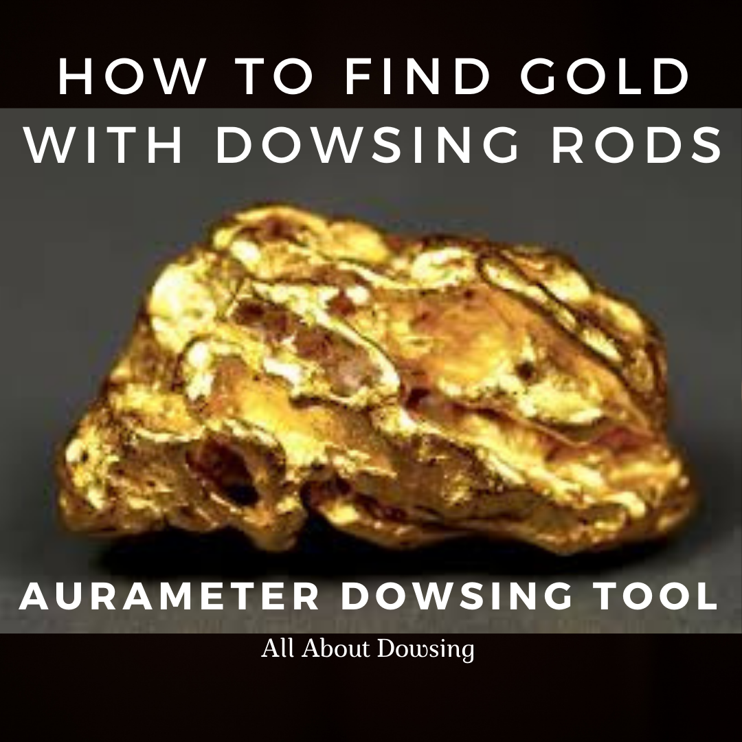 find-gold-with-dowsing-rods-aurameter-dowsing-tool