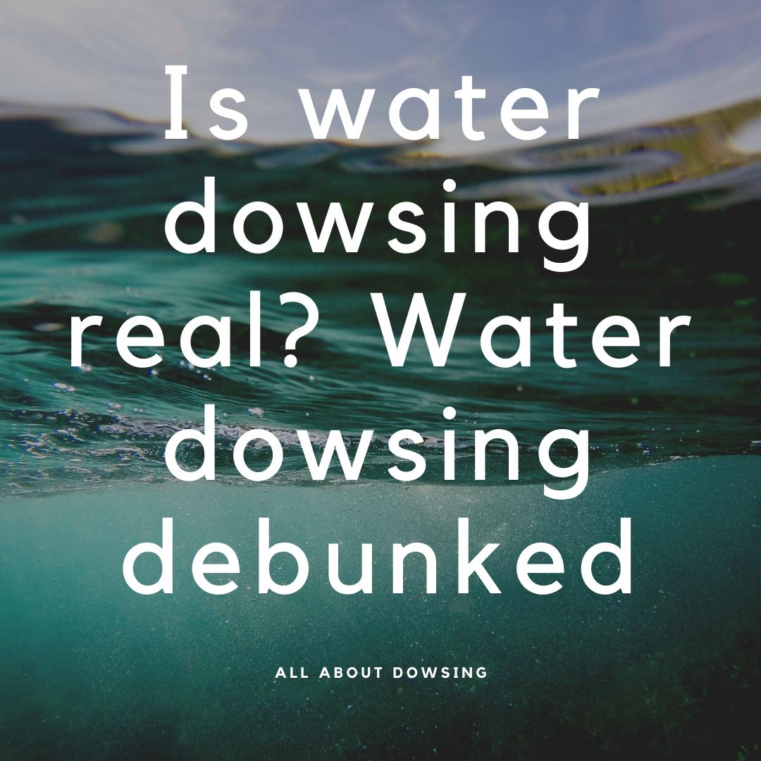 is-water-dowsing-real-science-behind-water-dowsing