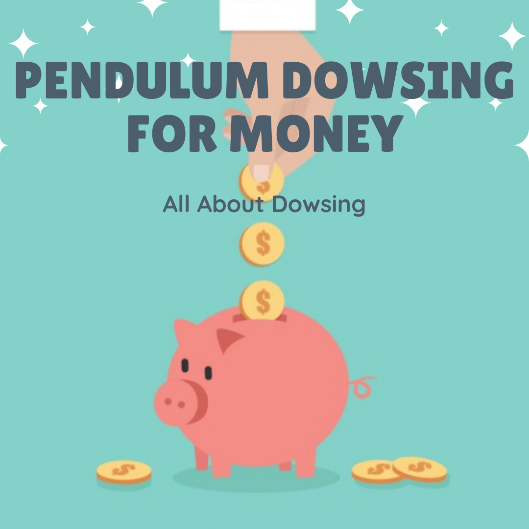 pendulum-dowsing-for-money