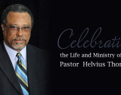 Celebrating the Life of Pastor Helvius Thompson