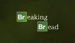 Breaking Bread Title Card