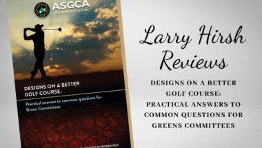 Larry Hirsh Reviews_ Designs on a Better Golf Course