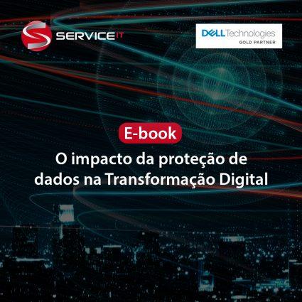 E-book: o impacto da proteção de dados na Transformação Digital
