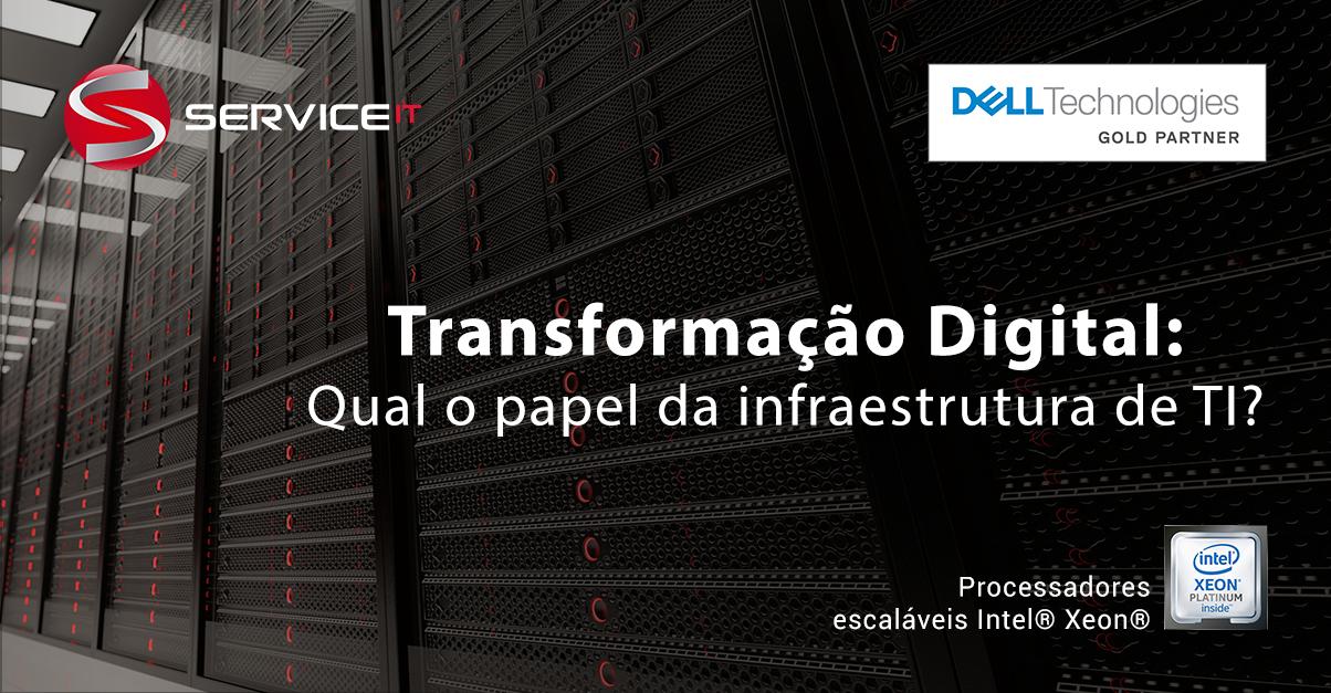 Melhorar sua infraestrutura de TI faz parte das iniciativas em busca da Transformação Digital