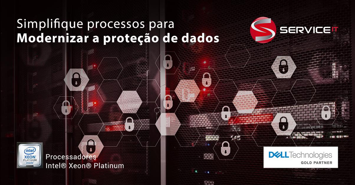 Simplifique processos para modernizar a proteção de dados
