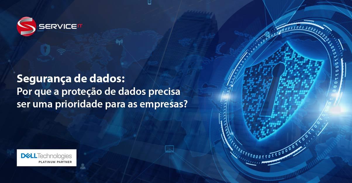 Proteger dados em todos os lugares deve ser prioridade nas empresas
