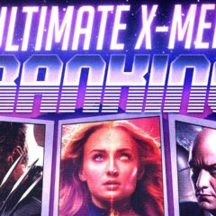 The Ultimate Ranking of Every X-Men Movie EVER