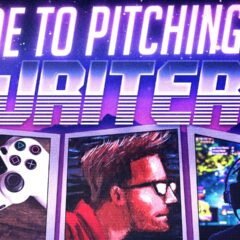 How to Write (and Pitch) Your Video Game and Movie Ideas