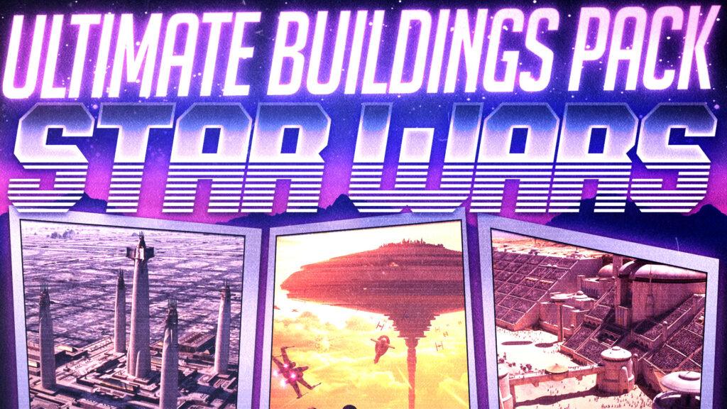 Star Wars   Ultimate Buildings Pack