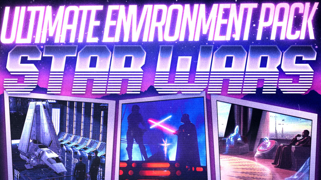 Star Wars   Ultimate Environments Pack