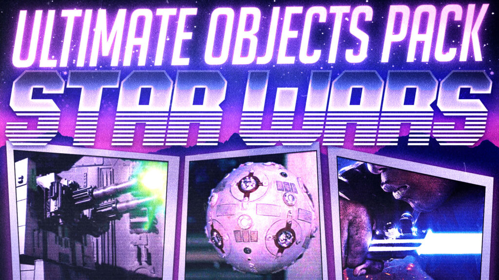Star Wars   Ultimate Objects Pack