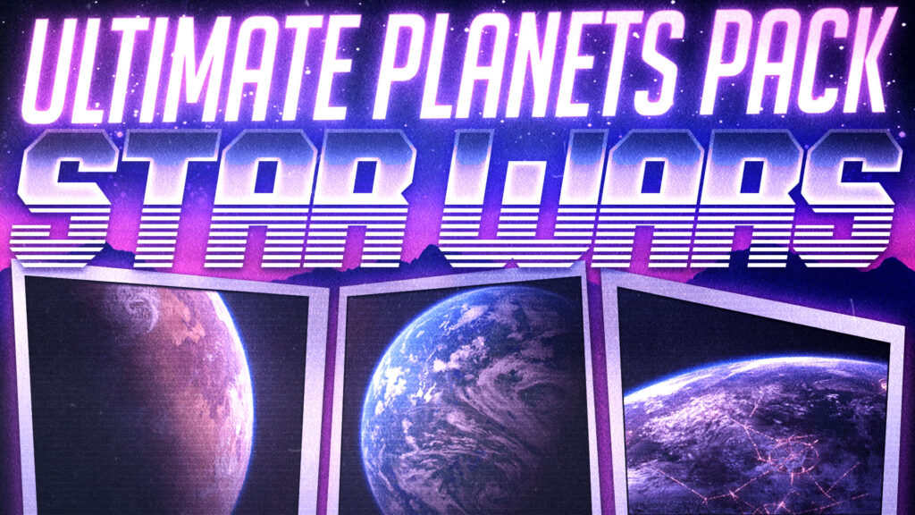 Star Wars   Ultimate Planets Pack