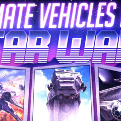 Star Wars | Ultimate Vehicles Pack