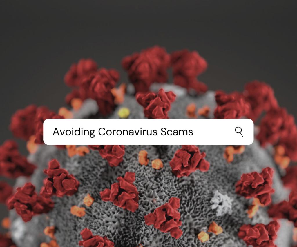 Tips To Avoid Coronavirus scams