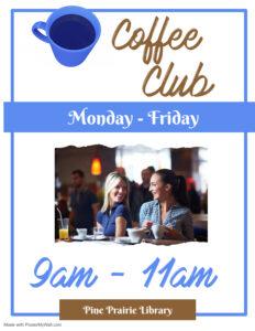 Pine Prairie Coffee Club @ Pine Prairie Library