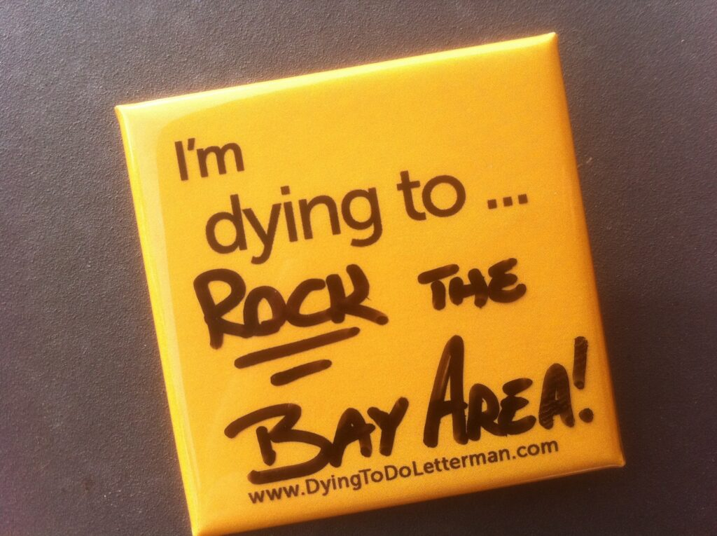 Dying to Rock the Bay Area,. Thank you Steve Mazan.