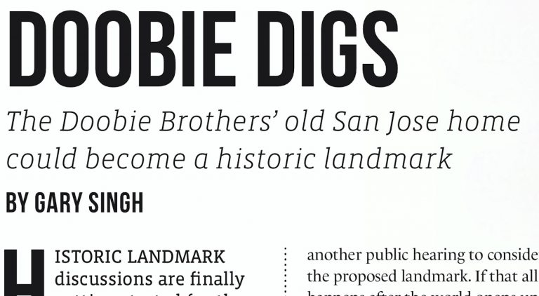 Doobie Digs - The Doobie Brothers' old San Jose home could become a historic landmark.