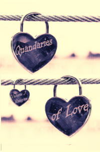 Quandaries of Love