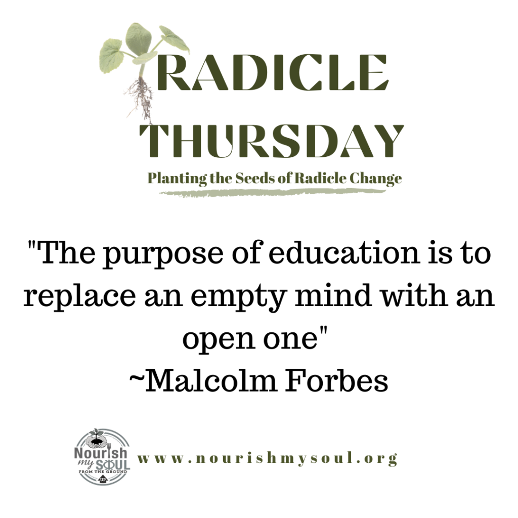 radicle Thursday The purpose of education