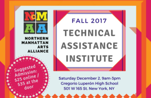NoMAA: Technical Assistance Institute Fall 2017 @ Gregorio Luperón High School   New York   New York   United States