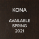 Kona available Spring 2021