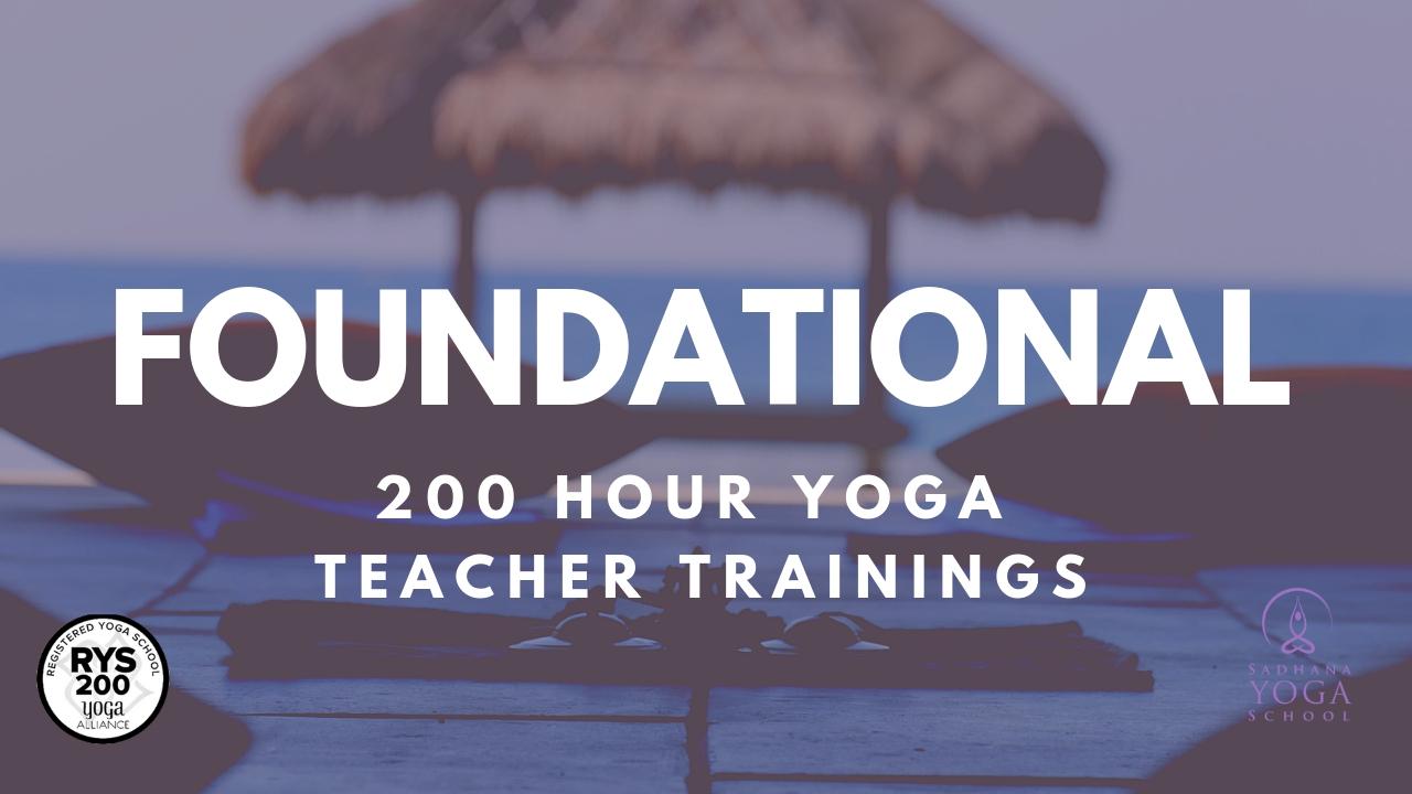 Foundational 200-Hour Yoga Teacher Trainings