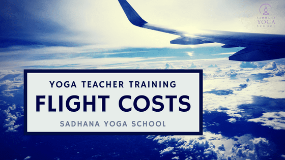 Yoga Teacher Training Flight Costs Sadhana Yoga School