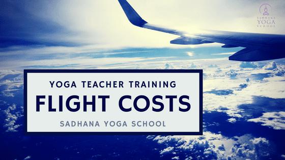 Yoga Teacher Training Flight Costs Sadhana Yoga School