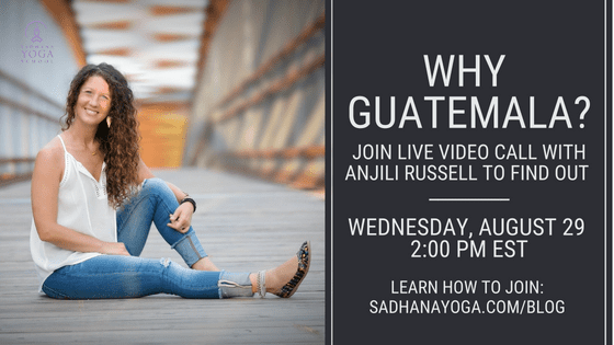 Why Guatemala Live Video Call Sadhana Yoga School
